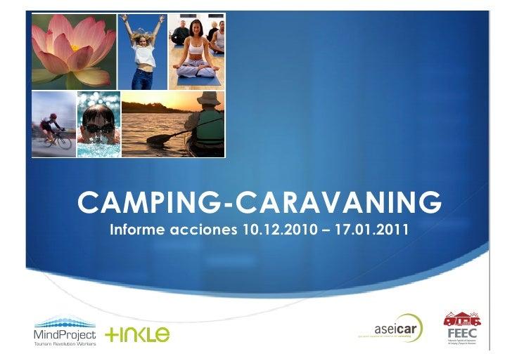 CAMPING-CARAVANING Informe acciones 10.12.2010 – 17.01.2011