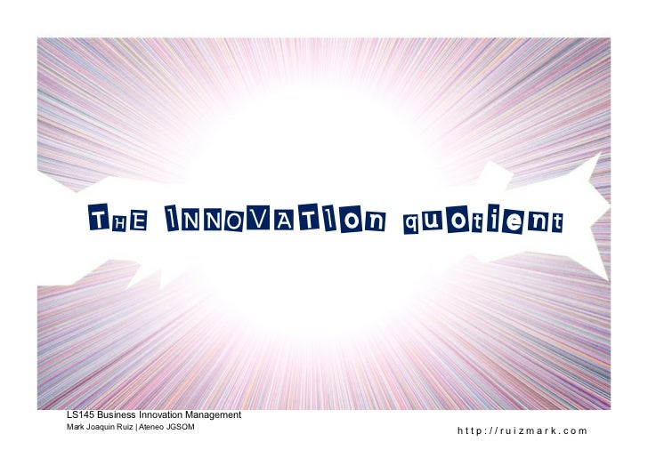 LS145 Module 2 : The Innovation Quotient