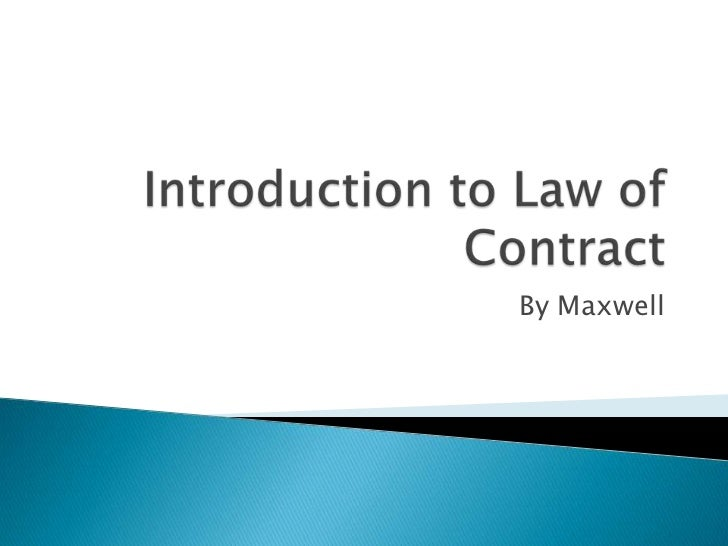 Introduction to contract law  - offer by Maxwell ranasinghe