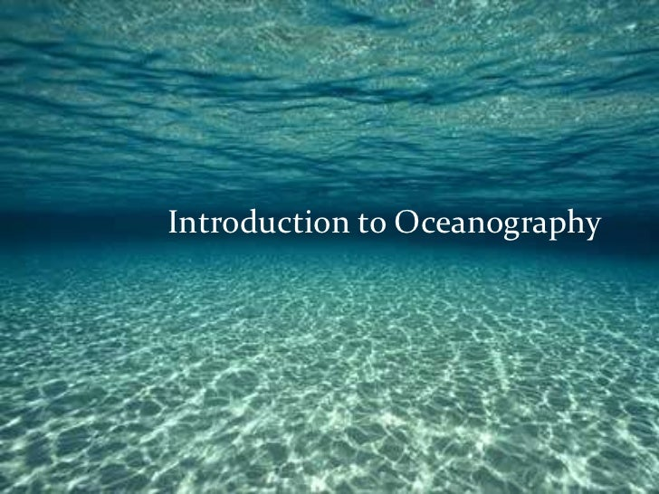 Introduction to Oceanography © 2011 Pearson Education, Inc.
