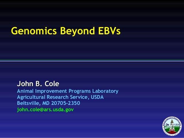 John B. ColeJohn B. Cole Animal Improvement Programs Laboratory Agricultural Research Service, USDA Beltsville, MD 20705-2...