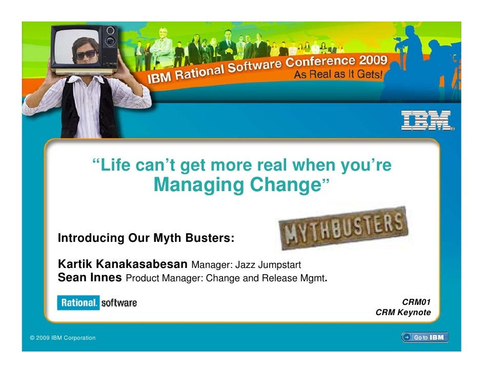 """Life can't get more real when you're                             Managing Change""           Introducing Our Myth Busters:..."