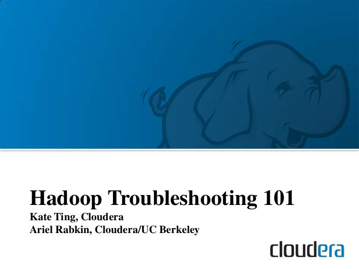 Hadoop World 2011: Hadoop Troubleshooting 101 - Kate Ting - Cloudera
