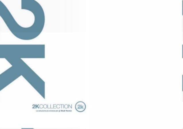 2K Collection - La soluzione più evoluta per gli Studi Tecnici