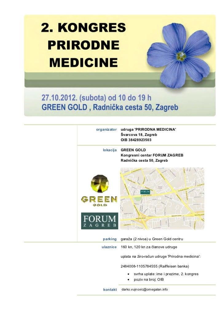 organizator   udruga PRIRODNA MEDICINA              Švarcova 18, Zagreb              OIB 38428923503   lokacija   GREEN GO...