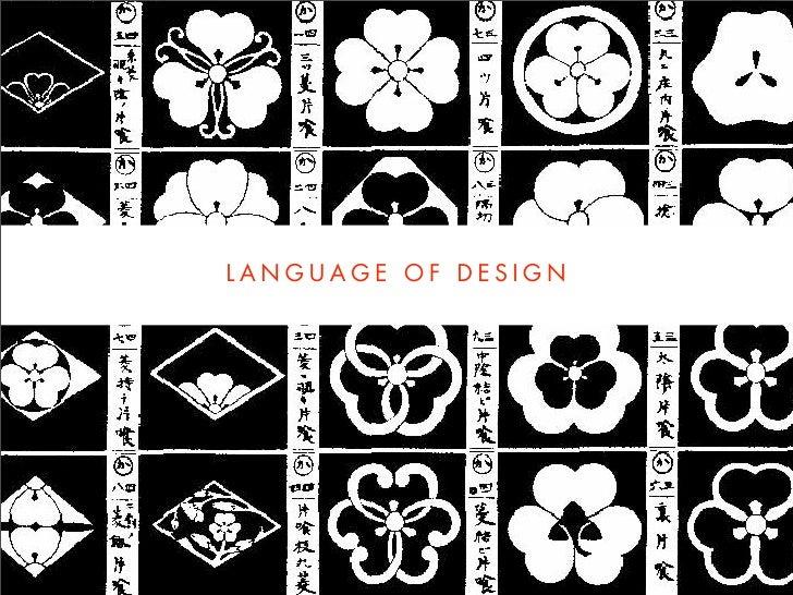 LANGUAGE OF DESIGN