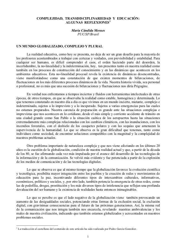 COMPLEJIDAD, TRANSDISCIPLINARIEDAD Y EDUCACIÓN:                                 ALGUNAS REFLEXIONES1                      ...