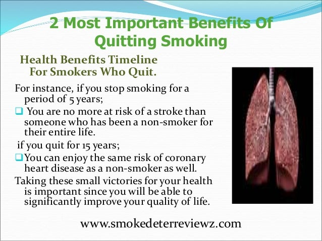 an analysis of the health and life benefits in quitting smoking Special initiatives quit smoking  and increase their life expectancy quitting tobacco results in both immediate and long-term health benefits.
