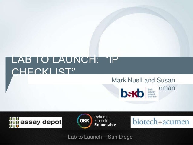 "LAB TO LAUNCH: ""IPCHECKLIST""                         Mark Nuell and Susan                                      Gorman     ..."