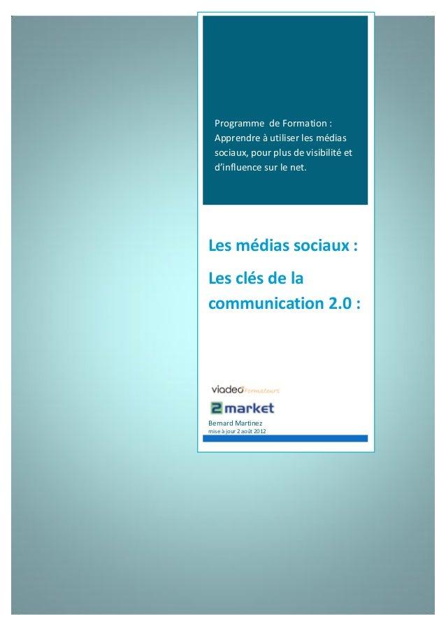 Programme de Formation :  Apprendre à utiliser les médias  sociaux, pour plus de visibilité et  d'influence sur le net.Les...