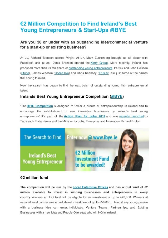 €2 Million Competition to Find Ireland's Best Young Entrepreneurs & Start-Ups #IBYE Are you 30 or under with an outstandin...