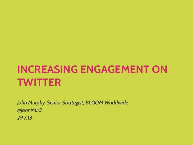 BLOOM Social Media Listening vs. Hearing: How to increase your Twitter engagement rate