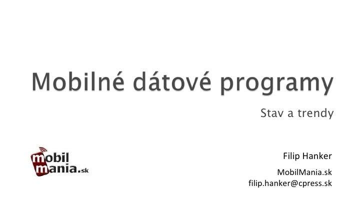 Stav a trendy Filip Hanker MobilMania.sk [email_address]