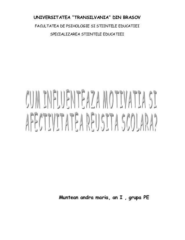 """UNIVERSITATEA """"TRANSILVANIA"""" DIN BRASOV FACULTATEA DE PSIHOLOGIE SI STIINTELE EDUCATIEI SPECIALIZAREA STIINTELE EDUCATIEI ..."""