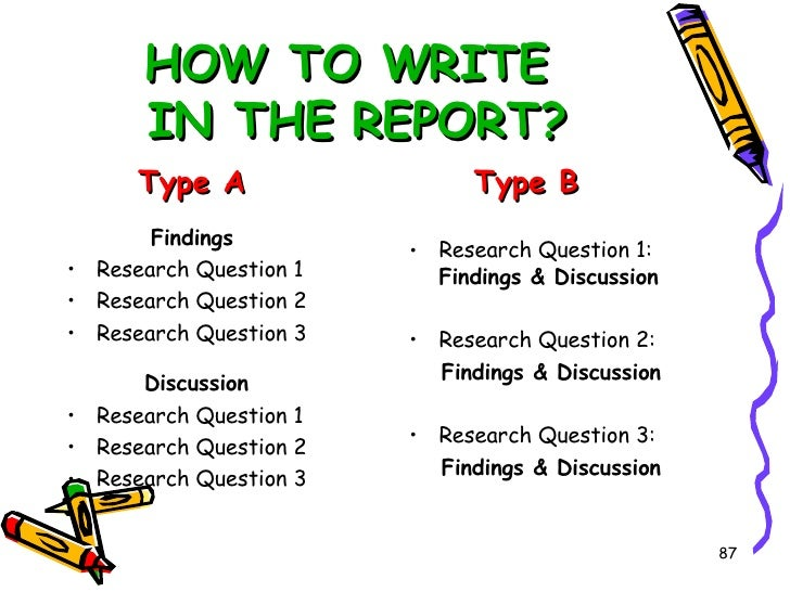 Write a report or type a report?
