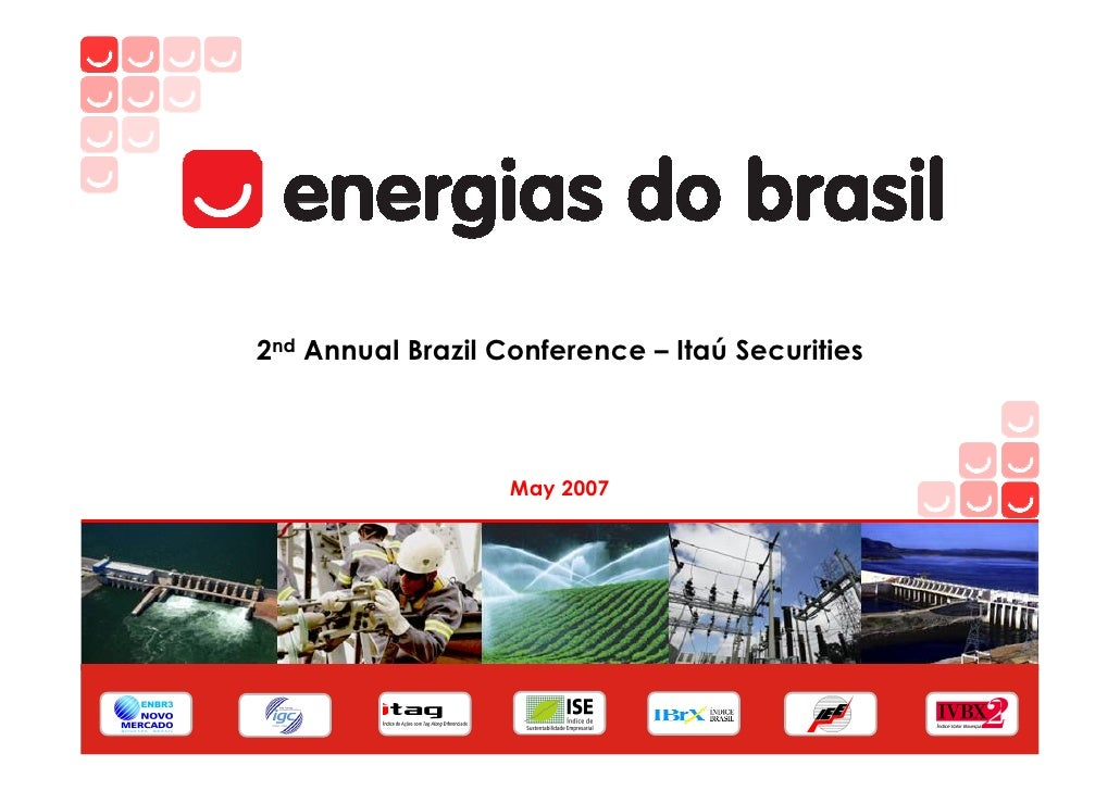 2nd Annual Brazil Conference – Itaú Securities