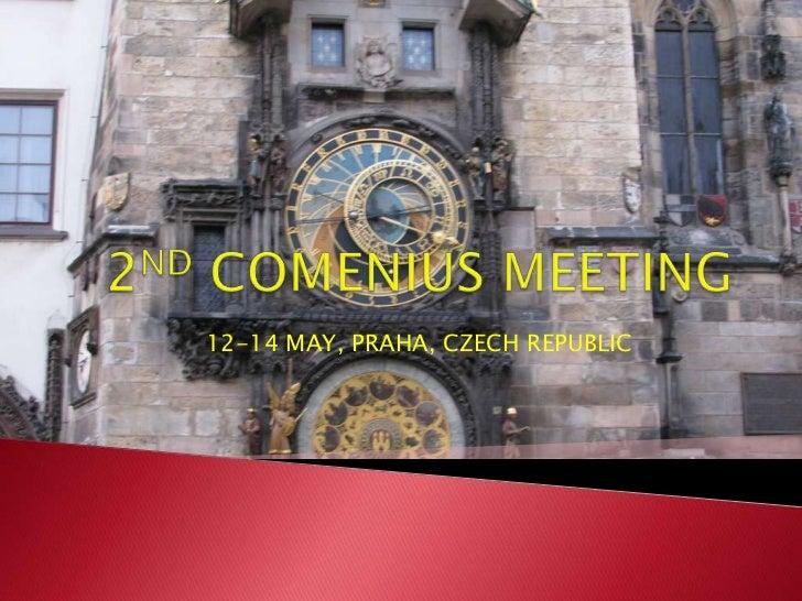 2 ND COMENIUS MEETING CZECH REPUBLIC