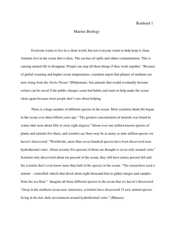 Rasheed 1                                       Marine Biology       Everyone wants to live in a clean world, but not ever...