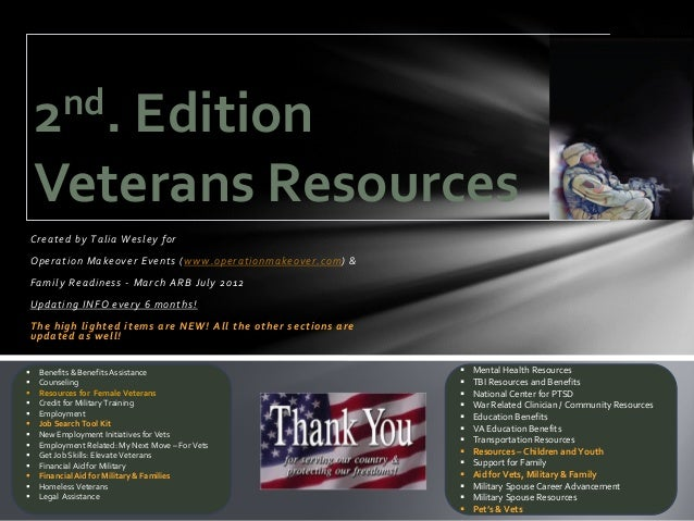 2 nd.         Edition     Veterans Resources    Created by Talia Wesley for    O p e r a t i o n M a k e o v e r E v e n t...
