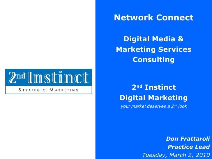 Network Connect Digital Media & Marketing Services Consulting 2 nd  Instinct Digital Marketing your market deserves a 2 nd...