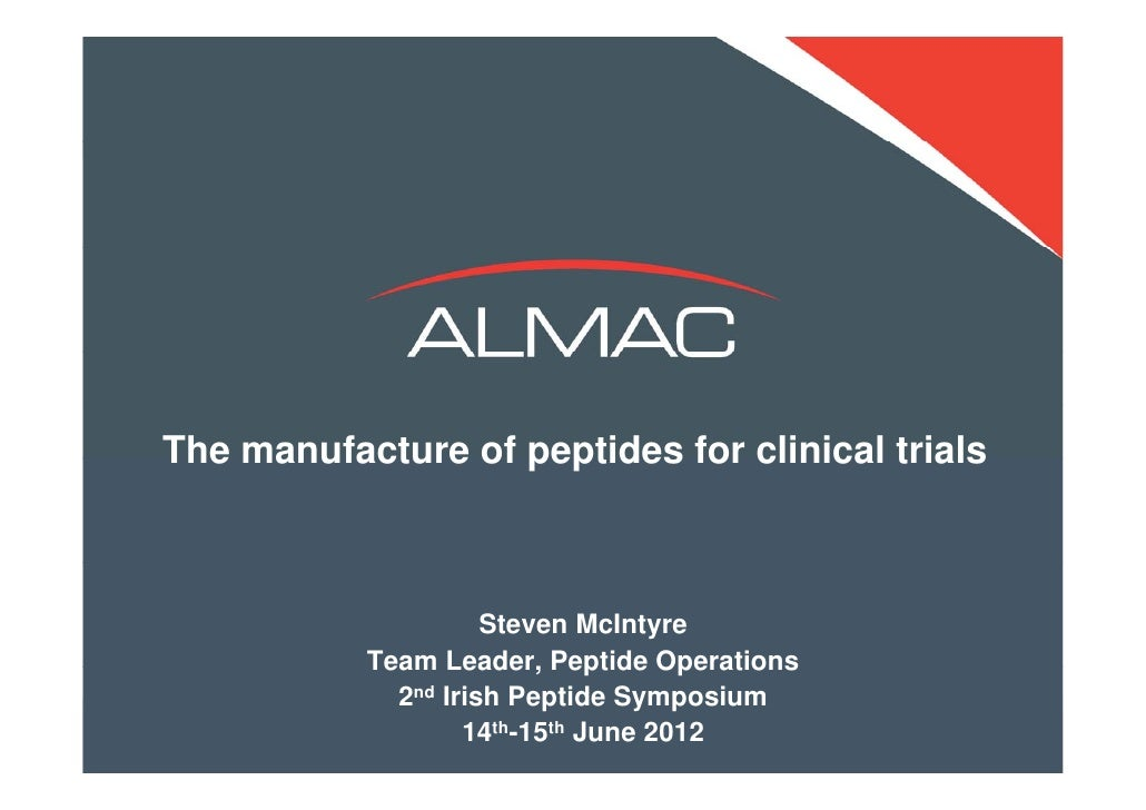 The manufacture of peptides for clinical trials               Please insert your title of                your presentation...
