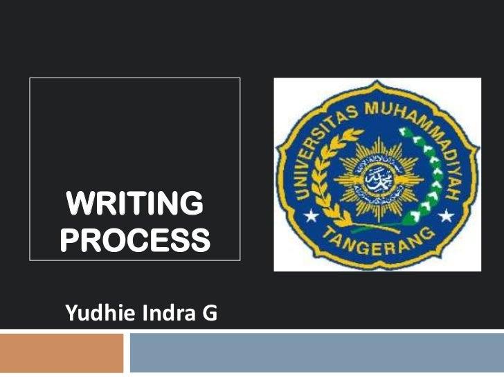 WRITINGPROCESSYudhie Indra G