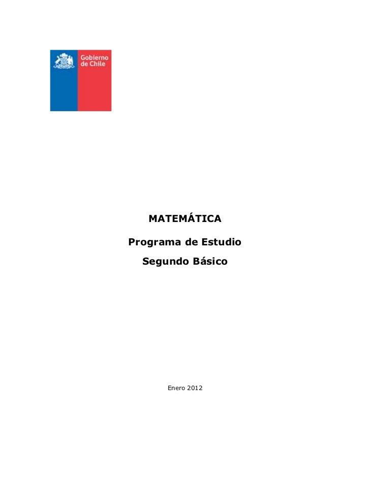MATEMÁTICAPrograma de Estudio  Segundo Básico      Enero 2012