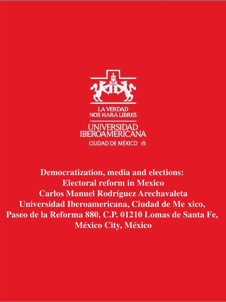 Democratization, media and elections:  Electoral reform in Mexico