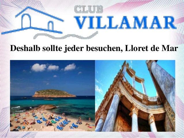 Deshalb sollte jeder besuchen, Lloret de Mar