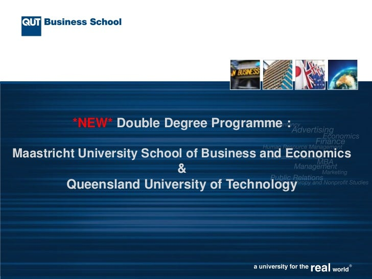 *NEW* Double Degree Programme :Maastricht University School of Business and Economics                           &        Q...
