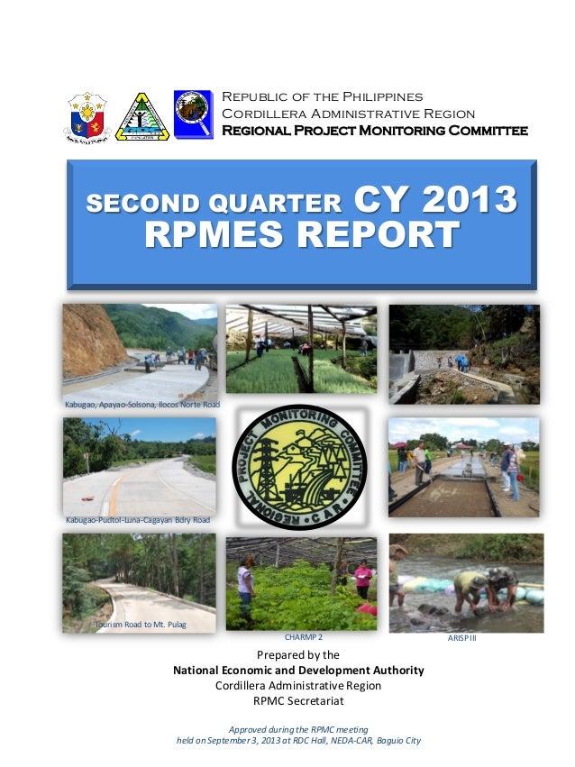 SECOND QUARTER CY 2013 RPMES REPORT Republic of the Philippines Cordillera Administrative Region Regional Project Monitori...