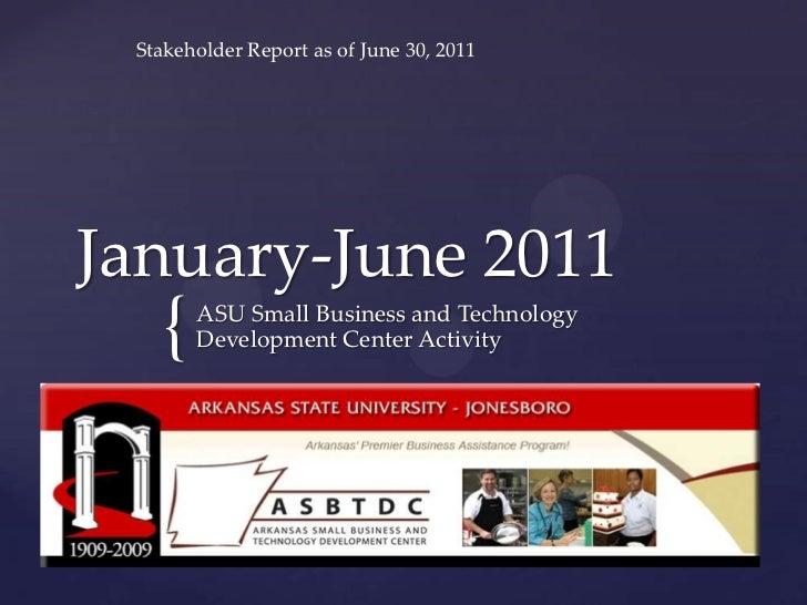 ASU SBTDC 2nd Quarter 2011 Stakeholder Report