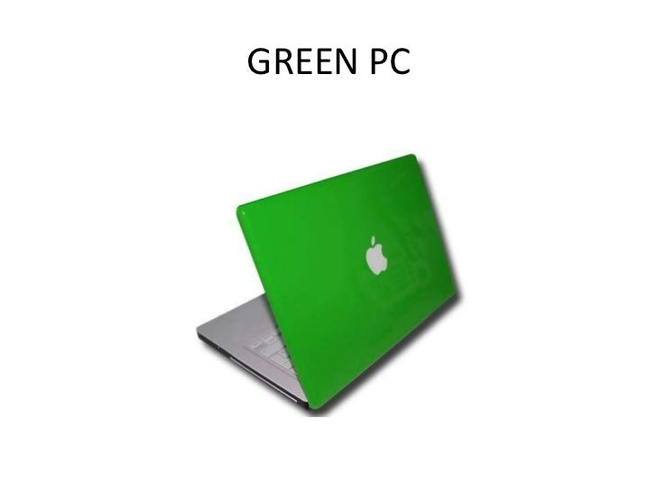2nd requirement green pc