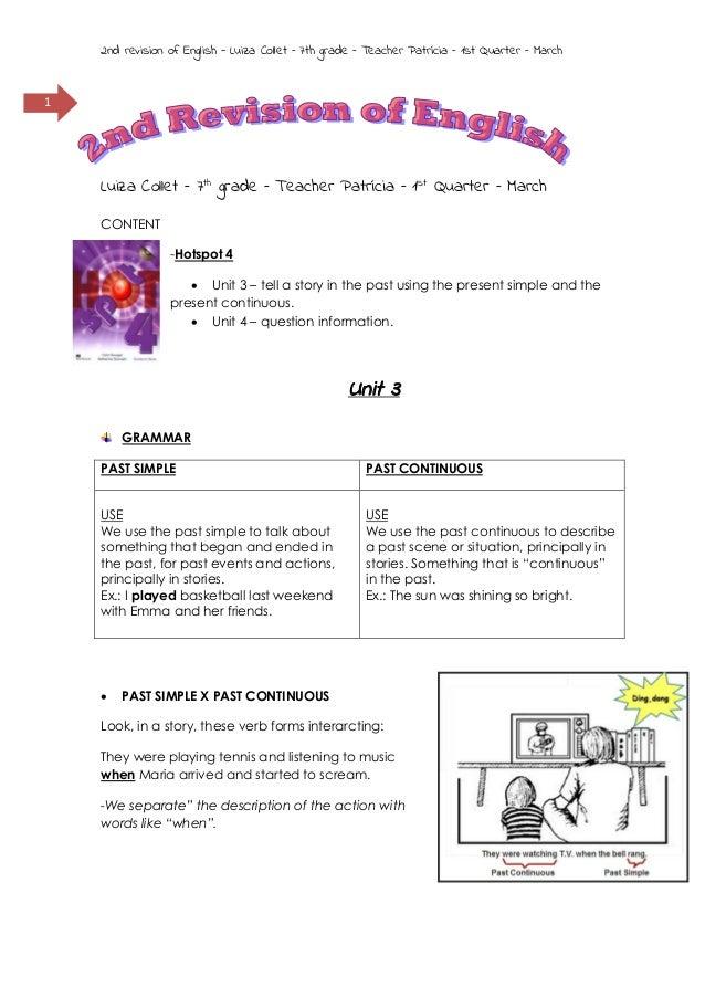 2nd revision of English - Luiza Collet – 7th grade – Teacher Patrícia – 1st Quarter – March  1  Luiza Collet – 7th grade –...