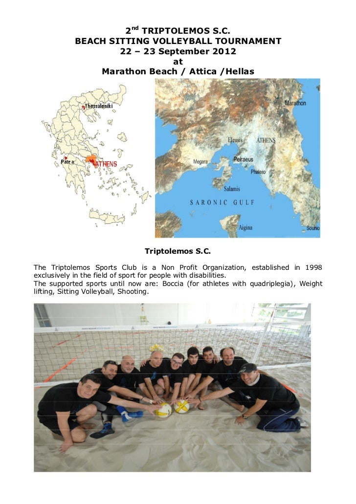 2nd TRIPTOLEMOS S.C.           BEACH SITTING VOLLEYBALL TOURNAMENT                   22 – 23 September 2012               ...
