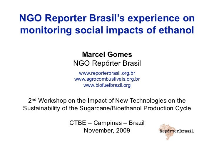 NGO Reporter Brasil´s Experience on Monitoring Social Impacts of Ethanol