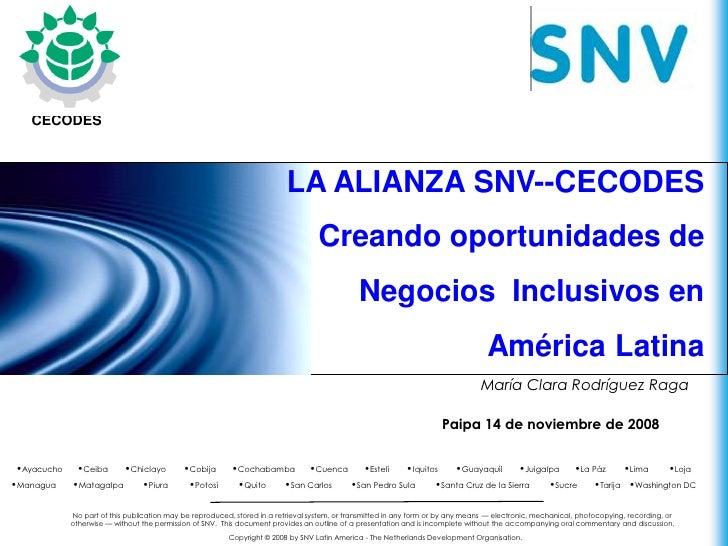 Latin America        CECODES                                                                             LA ALIANZA SNV--C...