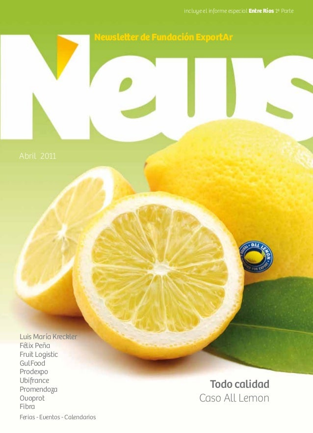 Todo calidad Caso All Lemon Luis María Kreckler Félix Peña Fruit Logistic GulFood Prodexpo Ubifrance Promendoza Ovoprot Fi...