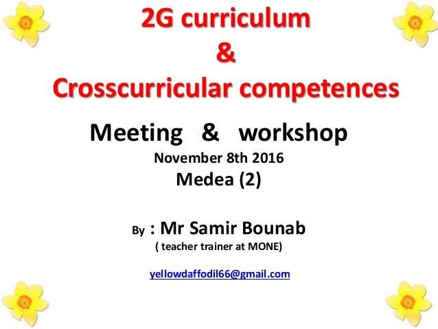 2n meeting  u0026 workshop 2 g  u0026 curriculum competences october 8 u2026