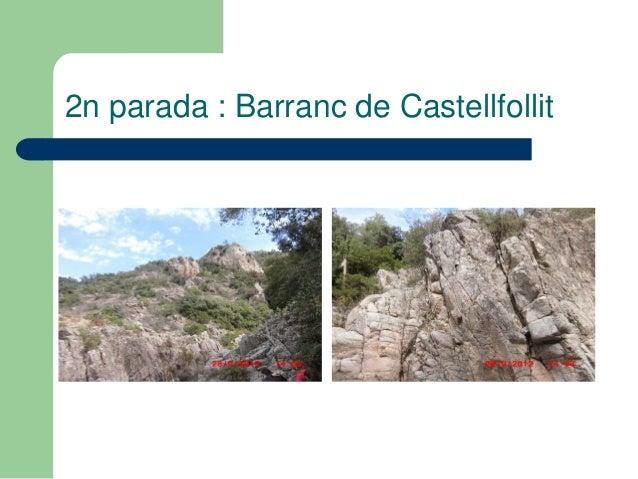 2n parada : Barranc de Castellfollit