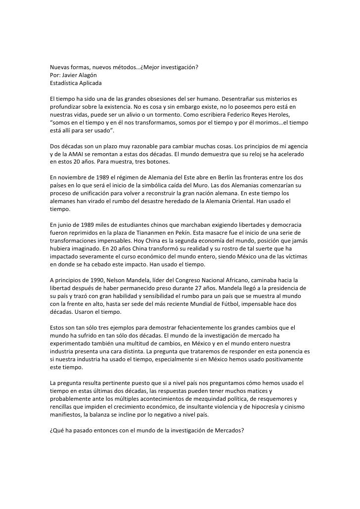 Nuevasformas,nuevosmétodos…¿Mejorinvestigación? Por:JavierAlagón EstadísticaAplicada  Eltiempohasidounade...