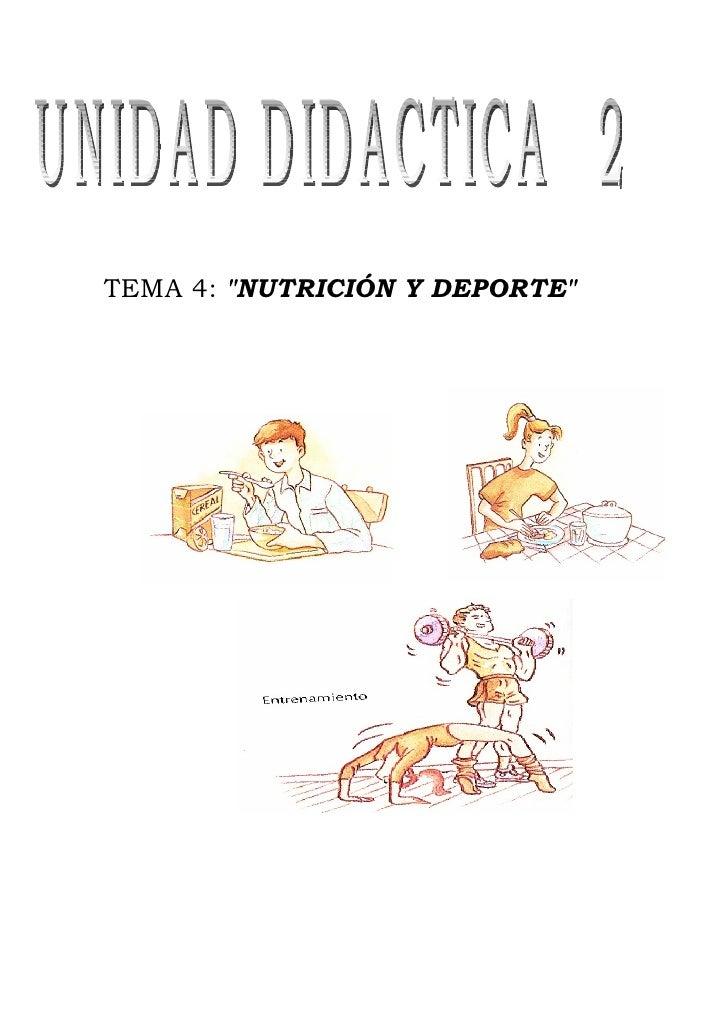 """TEMA 4: """"NUTRICIÓN Y DEPORTE"""""""