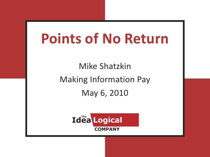 Points of No Return       Mike Shatzkin   Making Information Pay        May 6, 2010