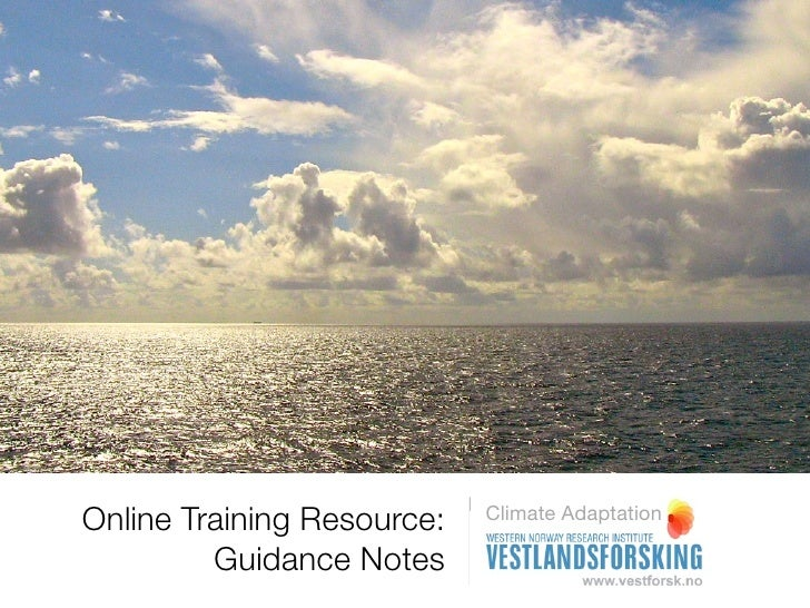 Online Training Resource:   Climate Adaptation         Guidance Notes