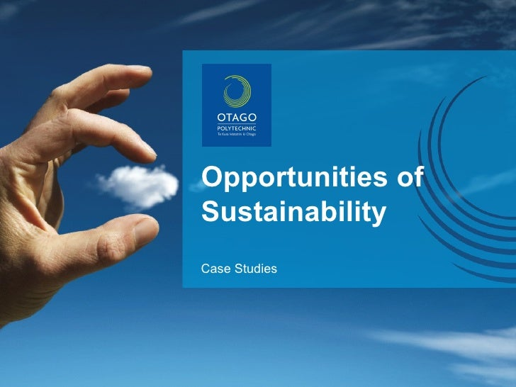 Opportunities of Sustainability Case Studies