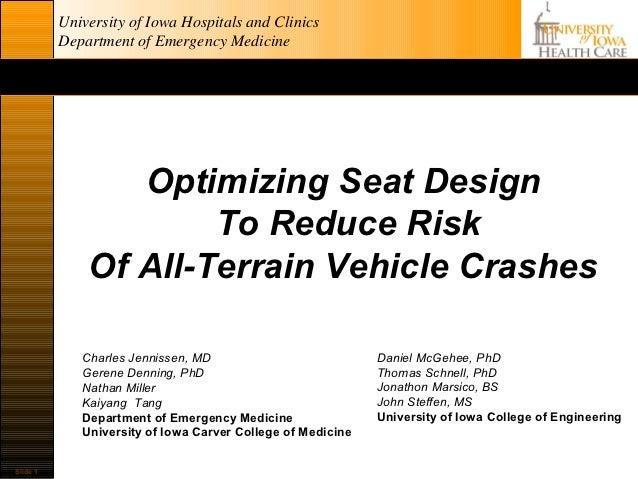University of Iowa Hospitals and Clinics          Department of Emergency Medicine                 Optimizing Seat Design ...