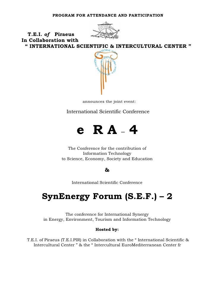 "PROGRAM FOR ATTENDANCE AND PARTICIPATION  T.E.I. of PiraeusIn Collaboration with "" INTERNATIONAL SCIENTIFIC & INTERCULTURA..."