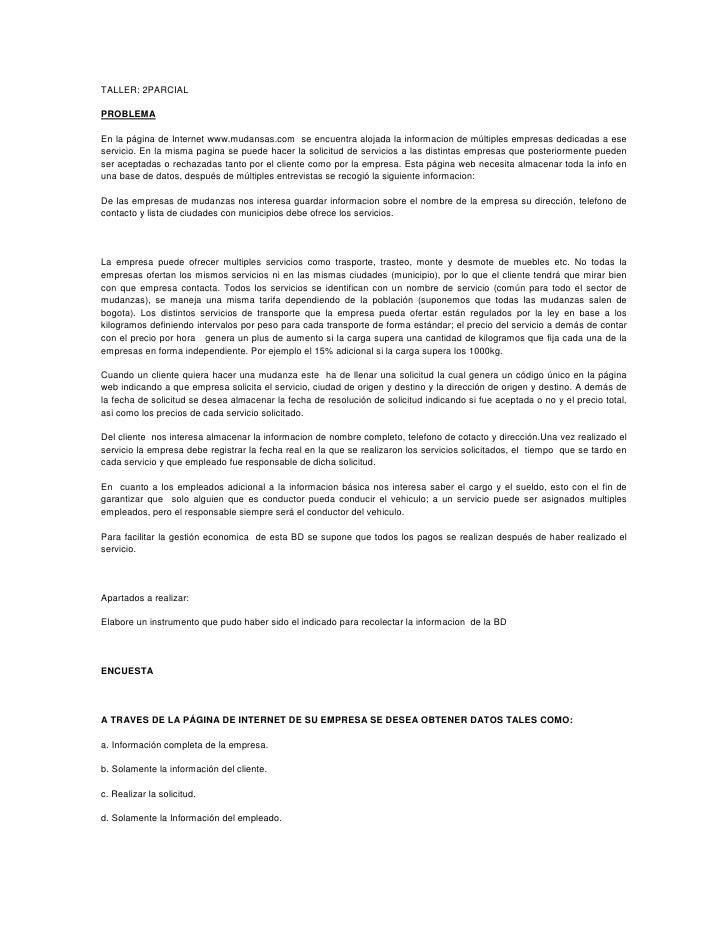 TALLER: 2PARCIAL  PROBLEMA  En la página de Internet www.mudansas.com se encuentra alojada la informacion de múltiples emp...