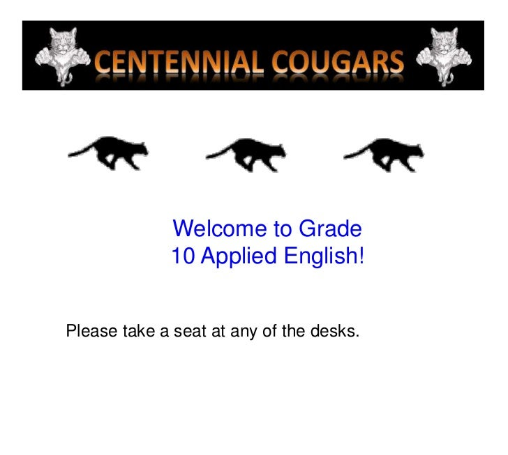 Welcome to Grade <br />10 Applied English!<br />Please take a seat at any of the desks.<br />