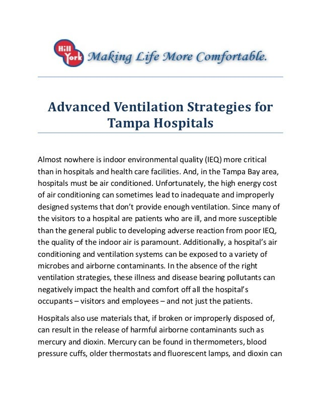 Advanced Ventilation Strategies for Tampa Hospitals Almost nowhere is indoor environmental quality (IEQ) more critical tha...